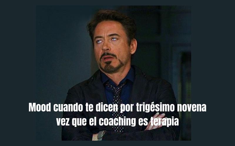 Meme coaching no es terapia